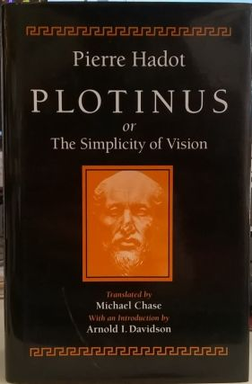 Poltinus, or the Simplicity of Vision. Pierre Hadot