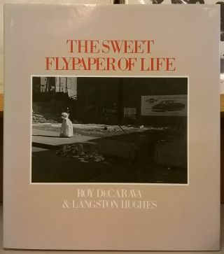 The Sweet Flypaper of Life. Roy DeCarava, Langston Hughes