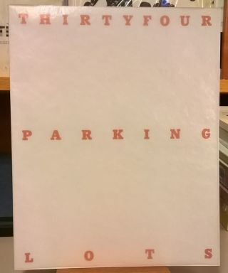Thirtyfour Parking Lots. Edward Ruscha