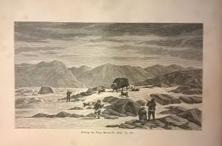Narrative of the North Polar Expedition, U. S. Ship Polaris, Captain Charles Francis Hall Commanding