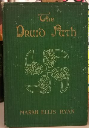 The Druid Path. Marah Ellis Ryan