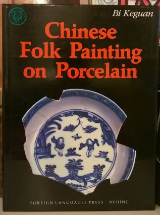 Chinese Folk Painting on Porcelain
