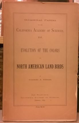 Evolution of Colors of North American Land Birds (Occasional Papers of the California Academy of...