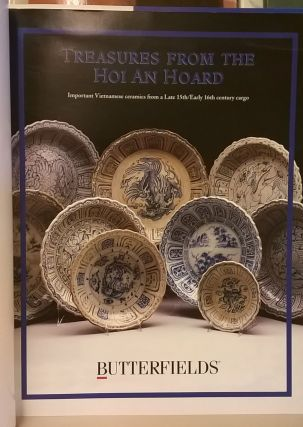 Treasures from the Hoi An Hoard: Imported Vietnamese Ceramics from a Late 15th /Early 16th Century Cargo