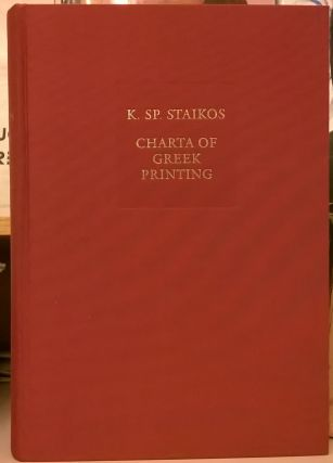 Charta of Greek Printing: The Contribution of Greek Editors, Printers and Publishers to the...