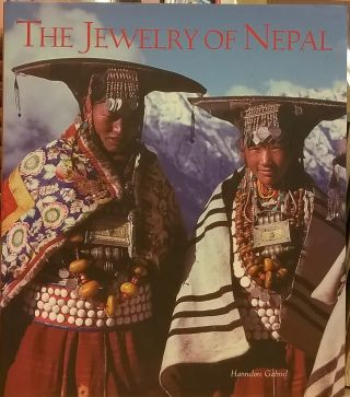 The Jewelry of Nepal. Hannelore Gabriel