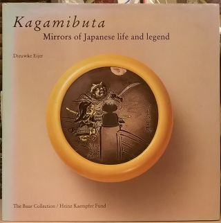 Kagamibuta: Mirrors of Japanese life and legend. Dieuwke Eijer