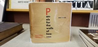 Panels for the Walls of Heaven. Kenneth Patchen