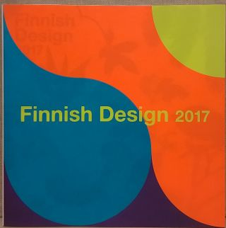 Finnish Design 2017. Inc Curators