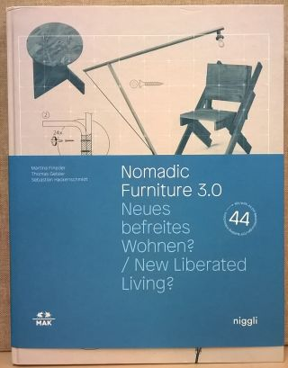 Nomadic Furniture 3.0: New Liberated Living? Martina Finedar, Thomas Geisler, Sebastian...