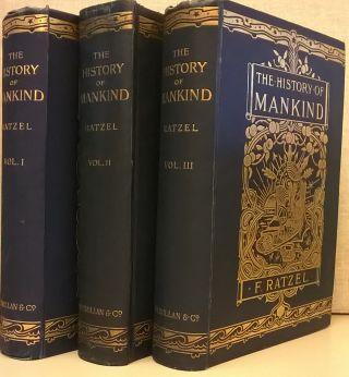 The History of Mankind, 3 vol. Friedrich Ratzel, A. J. Butler, tr