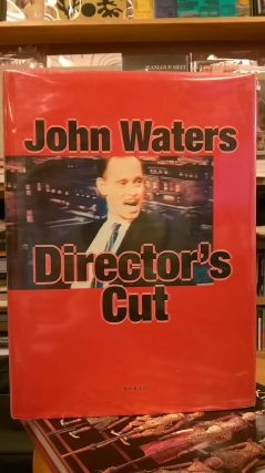 Director's Cut. John Waters