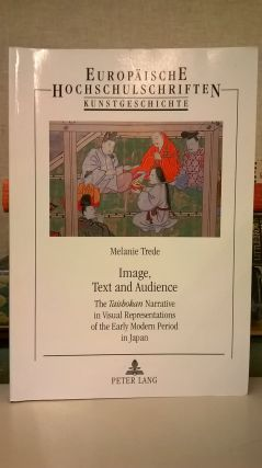 Image, Text and Audience: The Taishokan Narrative in Visual Representations of the Early Modern...