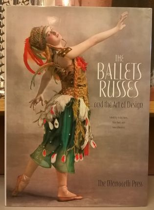 The Ballets Russes and the Art of Design. Ashton Purvis, Peter Rand, Anna Winestein