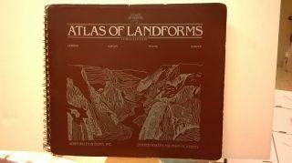 Atlas of Landforms (Third Edition). Drew M. Young II H. Allen Curran, John, Philip S. Justus