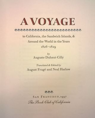 A Voyage to California, the Sandwich Islands, & Around the World in the Years 1826-1829