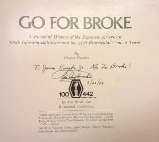 Go For Broke: A Pictorial History of the Japanese American 100th Infantry Battalion and the 442d Regimental Combat Team