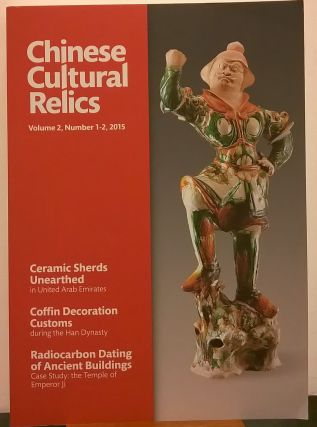 Chinese Cultural Relics: Volume 2, Number 1-2, 2015. Yuting Gao Gary Guan