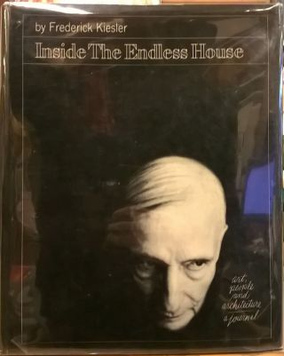 Inside the Endless House: Art, People, and Architecture: A Journal