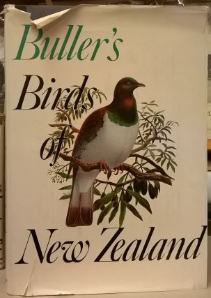 Buller's Birds of New Zealand. E. G. Turbott