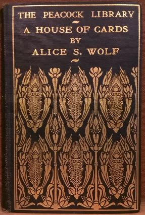 A House of Cards. Alice S. Wolf