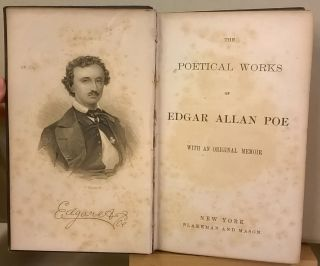 The Poetical Works of Edgar Allen Poe with an Original Memoir