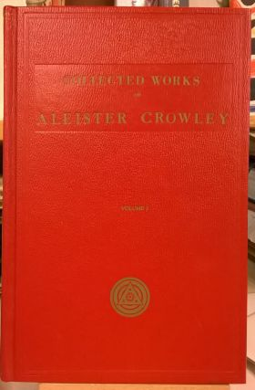 Collected Works of Aleister Crowley (Three Volume Set). Aleister Crowley