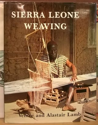 Sierra Leone Weaving. Alastair Lamb Venice Lamb