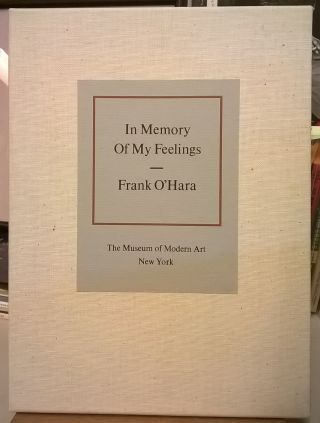 In Memory of My Feelings. Bill Berkson Frank O'Hara