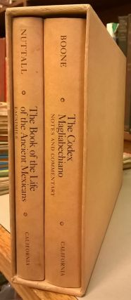 The Codex Magliabechiano and the Book of the Life of the Ancient Mexicans (Two Volume Set). Zelia...