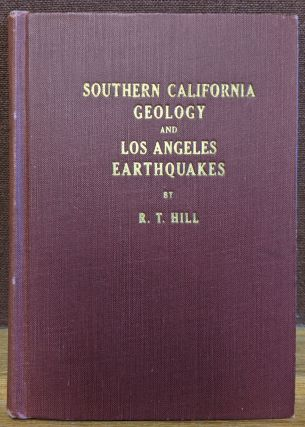 Southern California Geology and Los Angeles Earthquakes. Robert T. Hill