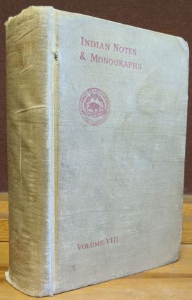 Zuni Breadstuff (Indian Notes and Monographs, Vol. VIII). Frank Hamilton Cushing