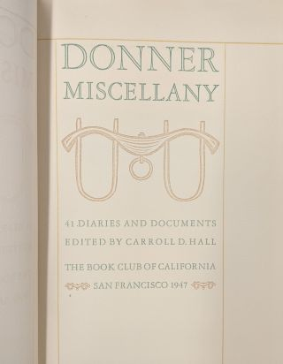 Donner Miscellany: 41 Diaries and Documents