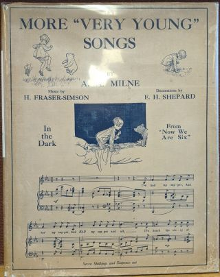 "More ""Very Young"" Songs. A. A. Milne, H. Fraser-Simson, E. H. Shepard"
