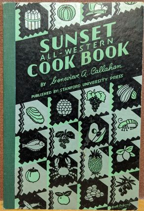 Sunset All-Western Cook Book. Genevieve A. Callahan