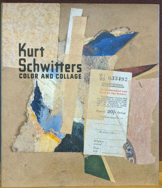 Kurt Schwitters: Color and Collage. Isabel Schulz