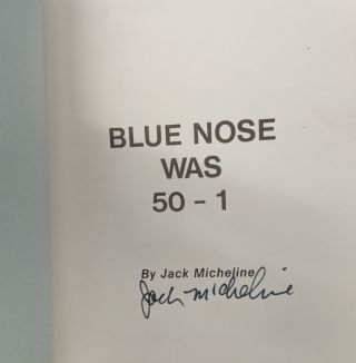 Blue Nose Was 50-1: A Race Track Story