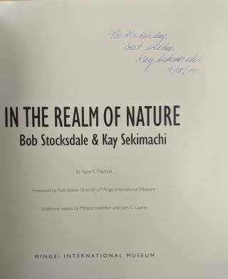 In the Realm of Nature: Bob Stockdale & Kay Sekimachi