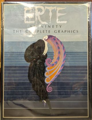 Erte at Ninety: The Complete Graphics. Erte, Marshall Lee