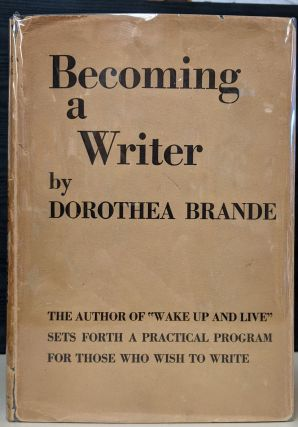 Becoming a Writer. Dorothea Brnade