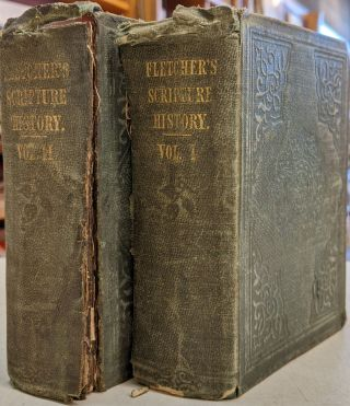 Scripture History, Designed for The Improvement of Youth, 2 vol. Alexander Fletcher