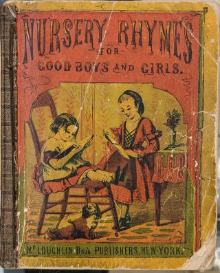 Nursery Rhymes for Good Boys and Girls