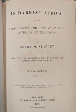 In Darkest Africa, or the Quest, Rescue, and Retreat of Emin Governor of Equatoria, 2 vol.