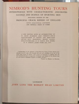 Nimrod's Hunting Tours, Intersperesed with Characteristic Anecdotes Sayings and Doings of Sporting Men