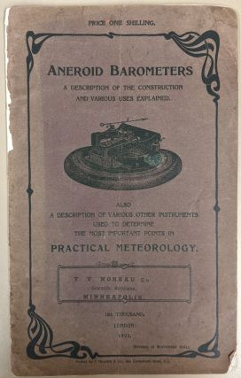 Aneroid Barometers: A Description of the Contruction and Various Uses Explained
