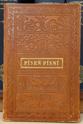 Pisne Pisni [The Song of Songs]: opsal z Druheho Vydani Bible Kralicke z r. 1596. Arthur Novak