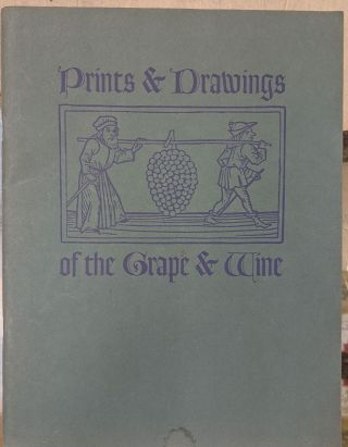 Prints & Drawings of the Grape & Wine. Christian Brothers of California