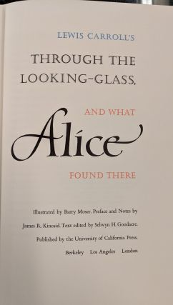 Through the Looking Glass and What Alice Found There / The Hunting of the Snark, an Agony in Eight Fits