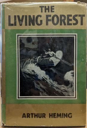 The Living Forest: Two Boys in the Canadian Woods. Arthur Heming
