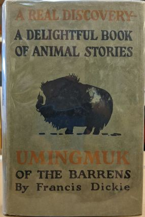 Umingmuk of the Barrens. Francis Dickie